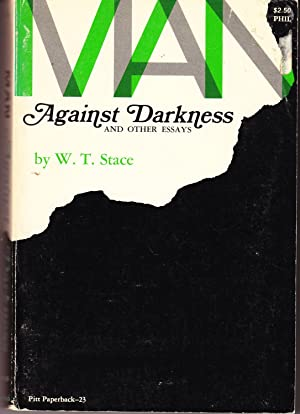 Man Against Darkness and Other Essays: Stace, W. T.