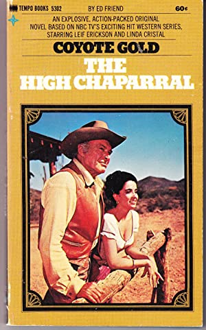 Coyote Gold: The High Chaparral