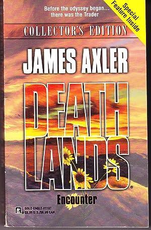 Deathlands: Encounter: Axler, James