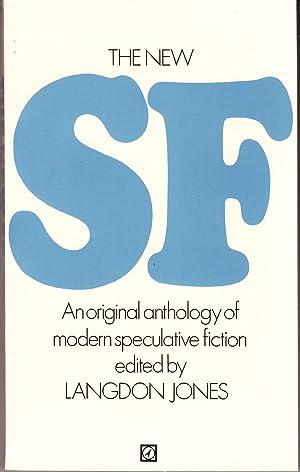 The New SF: Jones, Langdon (editor)