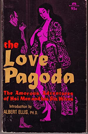 The Love Pagoda: The Amorous Adventures of: Anonymous