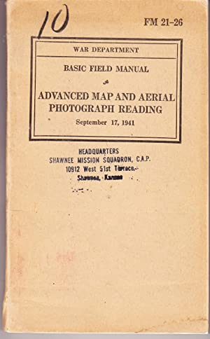 Basic Field Manual of Advanced Map and: Chief of Engineers