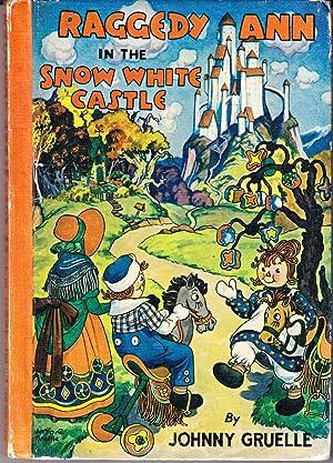 Raggedy Ann in the Snow White Castle: Gruelle, Johnny