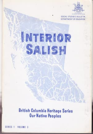 Interior Salish: Our Native Peoples Series Volume 3