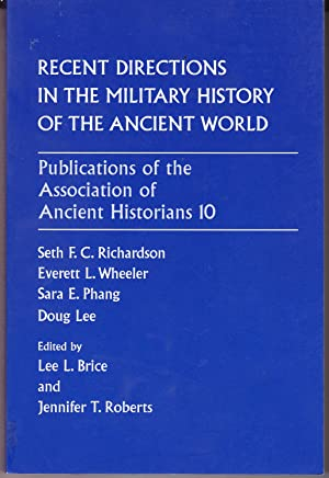 Recent Directions in the Military History of: Richardson, Seth F.