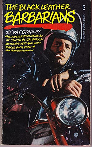 The Black Leather Barbarians: Stadley, Pat