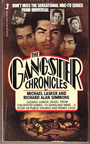 The Gangster Chronicles: Lasker, Michael &