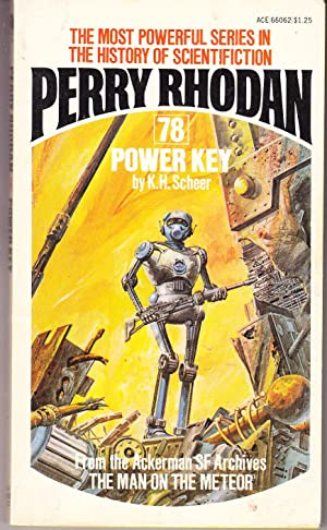 Perry Rhodan 78: Power Key: Scheer, K.H.