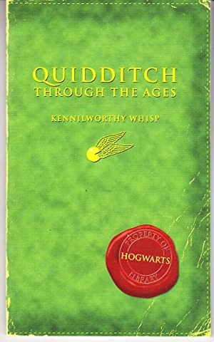 Quidditch Through the Ages: Whisp, Kennilworthy (