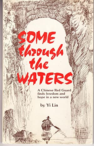 Some Through the Waters: Lin, Yi