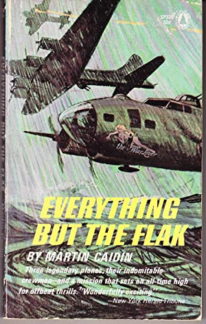 Everything But the Flak: Caidin, Martin