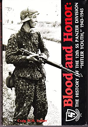 Blood and Honor: The History of the: Luther, Craig W.