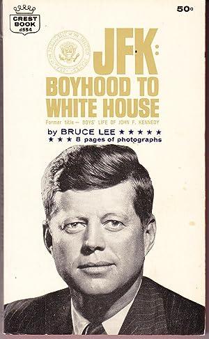 JFK: Boyhood to White House, Former Title: Lee, Bruce