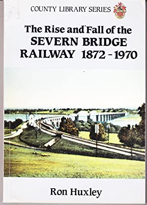 The Rise and Fall of the Severn: Huxley, Ron
