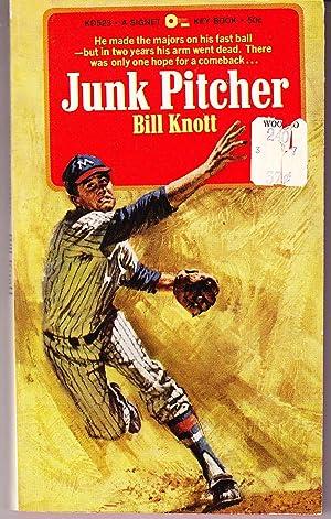 Junk Pitcher: Knott, Bill