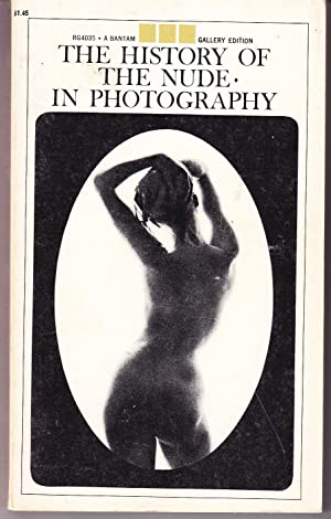 The History of the Nude in Photography: Lacey, Peter &
