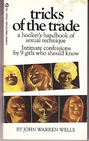 Tricks of the Trade: a Hooker's Handbook: Wells, John Warren