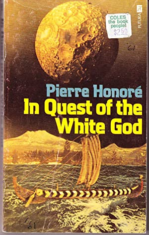 In Quest of the White God: Honore, Pierre