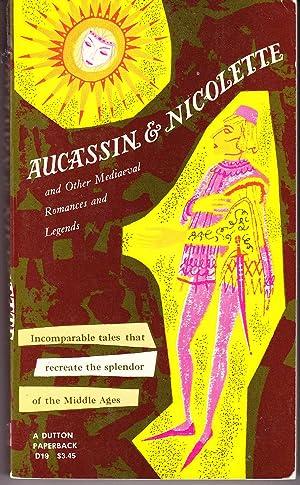 Aucassin and Nicolette and Other Mediaeval Romances: Mason, Eugene (translator)