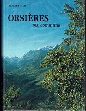 ORSIERES ma commune