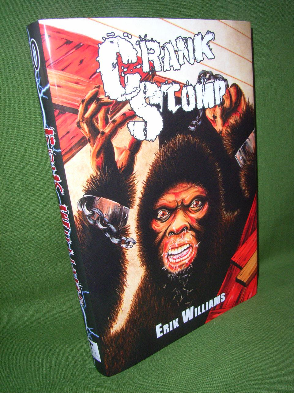 Crank Stomp Signed Numbered Limited Erik WILLIAMS