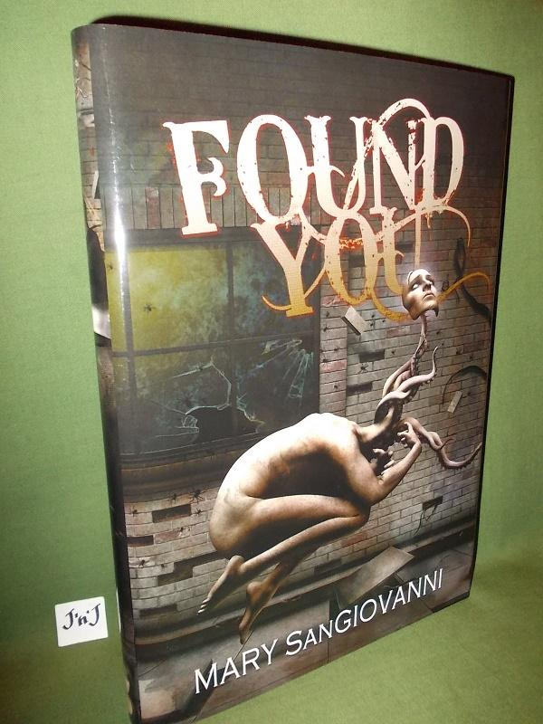 FOUND YOU (Signed Numbered Limited) Mary SANGIOVANNI