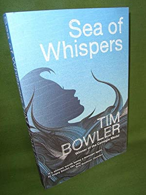 SEA OF WHISPERS: Tim BOWLER