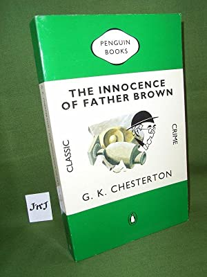 THE INNOCENCE OF FATHER BROWN: G K CHESTERTON