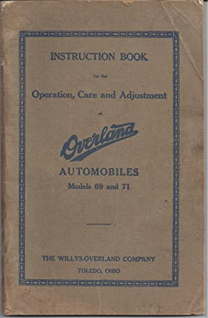 Instruction book for the operation, care and: Willys-Overland Motor Company