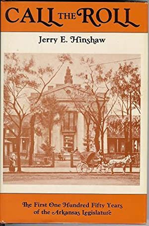 Call the Roll: The First One Hundred: Hinshaw, Jerry E.
