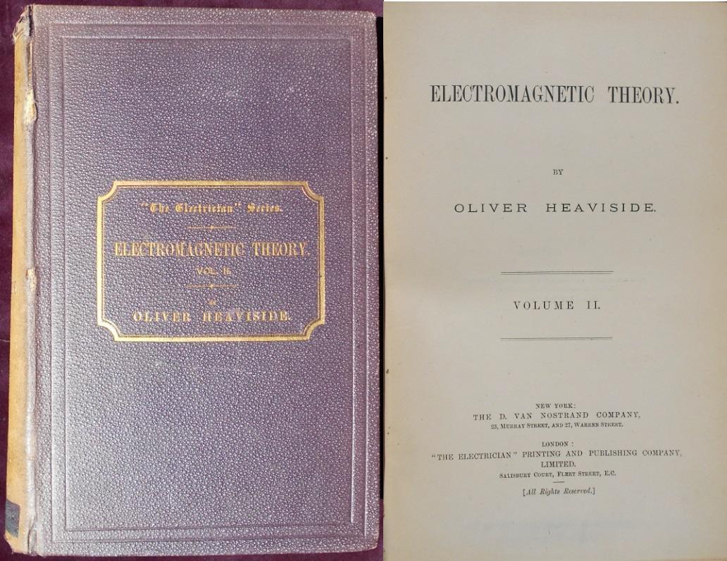 Electromagnetic theory.: HEAVISIDE, Oliver (1850-1925).