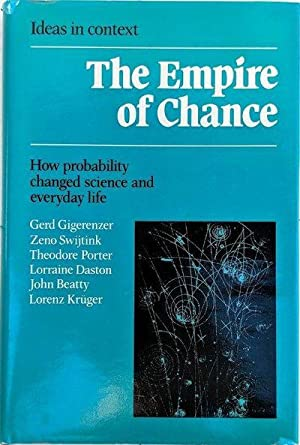 The Empire of Chance; how probability changed science and everyday life.: GIGERENZER, Gerd; Zeno ...