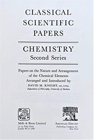 Classical Scientific Papers: Chemistry. Second Series. Papers on Nature and Arrangement of the ...