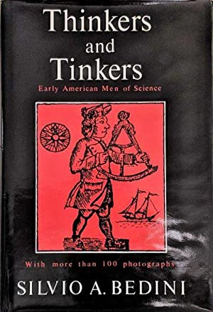 Thinkers and Tinkers; Early American Men of Science.