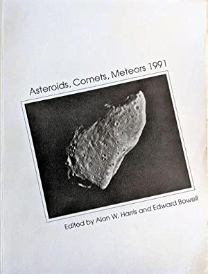 Asteroids, Comets, Meteors 1991. Proceedings of the International Conference Held at Northern ...