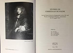 Studies on Christiaan Huygens: Invited Papers from the Symposium on the Life and Work of Christiaan...