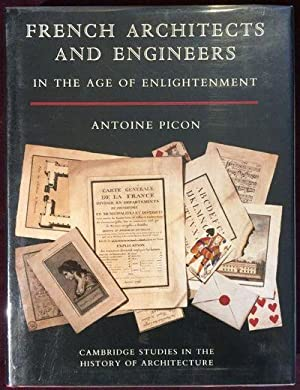 French Architects and Engineers in the Age of Enlightenment. Translated by Martin Thom.: PICON, ...