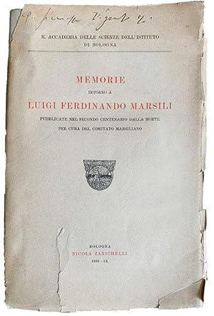 Memorie intorno a Luigi Ferdinando Marsigli.: MARSIGLI, Luigi Ferdinando