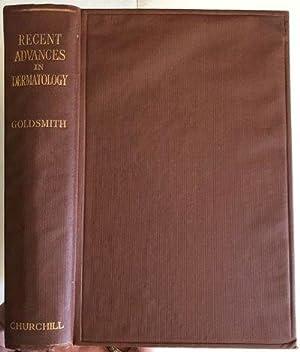 Recent Advances in Dermatology.: GOLDSMITH, W. Noel.