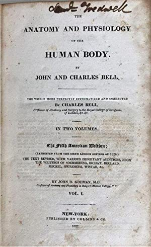 The Anatomy and Physiology of the Human Body. By John and Charles Bell. The whole more perfectly ...