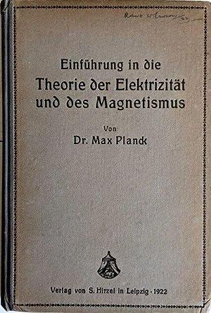 Einfuhrung in die Theorie der Elektrizitat und des Magnetismus; Zum Gebrauch bei Vortragen, sowie ...