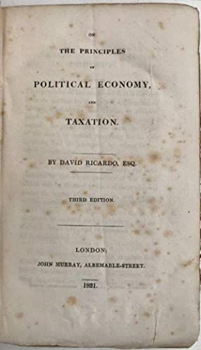 On the principles of political economy, and: RICARDO, David (1772-1823).