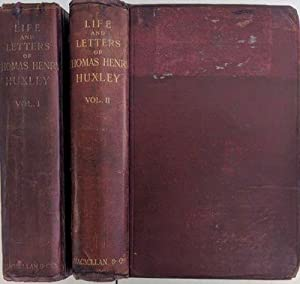 Life and Letters of Thomas Henry Huxley.: HUXLEY, Thomas Henry