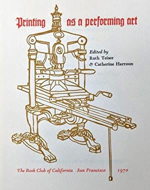 Printing as a performing art.: Book Club of
