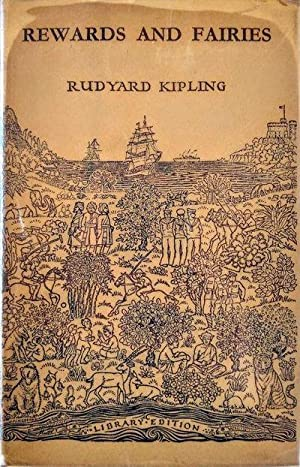 Rewards and Fairies.: KIPLING, Rudyard (1865-1936).