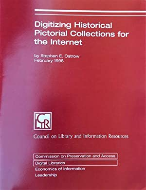 Digitizing Historical Pictorial Collections for the Internet.: OSTROW, Stephen E.