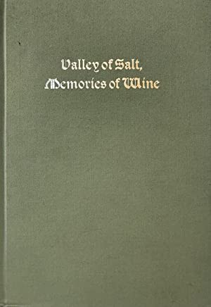 valley of salt memories of wine a journey of death valley 1849 edited by george koenig with a foreword by j s holliday photographs of death valley by ansel adams route map by robert becker