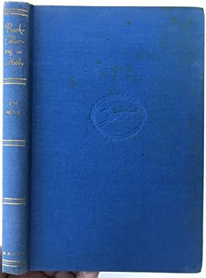 Book collecting as a Hobby; In a: MUIR, Percy H.