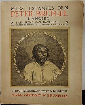 Les Estampes de Peter Bruegel l'Ancien.: BRUEGEL]. VAN BASTELAER
