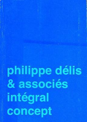 design(s). intégral concept. - philippe délis & associés